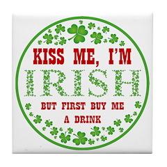 IRISH - BUY ME A DRINK Tile Coaster