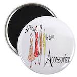 Fashion Accessorize Magnet