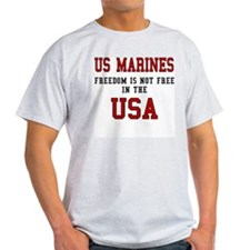 US Marines - Freedom is not Free Ash Grey T-Shirt