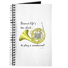 Horn-Life's Too Short Journal