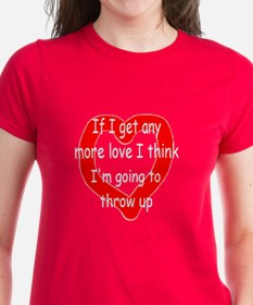 Any More Love Tee