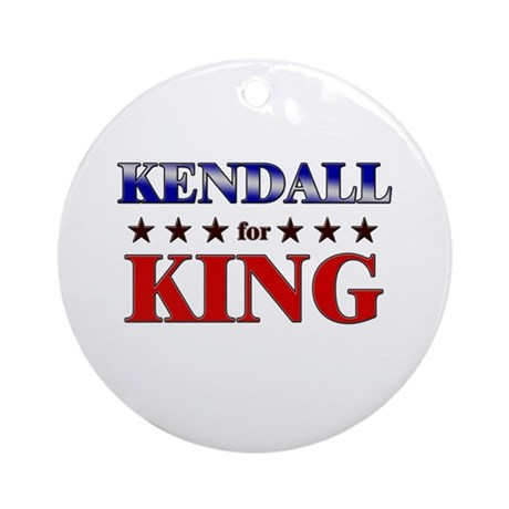 KENDALL for king Ornament (Round)