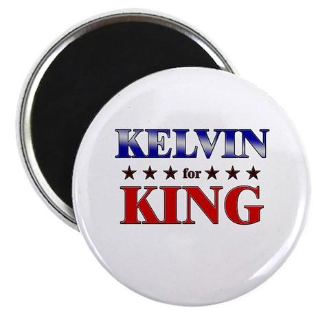 KELVIN for king Magnet