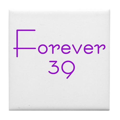 Forever 39 purple Tile Coaster