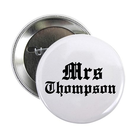 "Mrs Thompson 2.25"" Button (100 pack)"