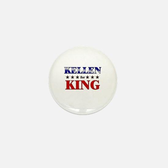 KELLEN for king Mini Button