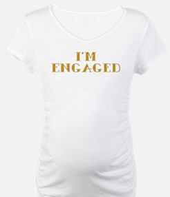 I'm Engaged Shirt