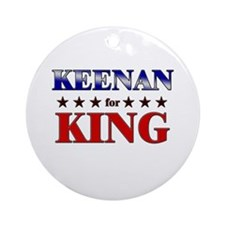 KEENAN for king Ornament (Round)