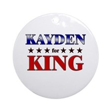 KAYDEN for king Ornament (Round)
