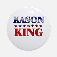 KASON for king Ornament (Round)