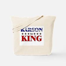 KARSON for king Tote Bag