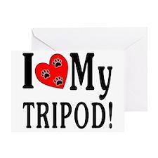 I Love My Tripod! Greeting Card
