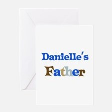 Danielle's Father Greeting Card