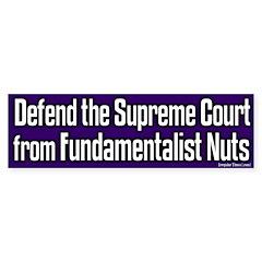 Defend Supreme Court Bumper Bumper Sticker
