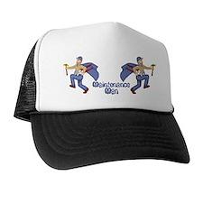 Maintenance Man Trucker Hat