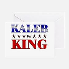 KALEB for king Greeting Card
