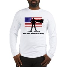 Truth, Justice, and the American Way Long Sleeve T