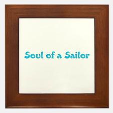 Soul of a Sailor Framed Tile