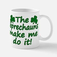 Leprechauns Made Me Do It Mug
