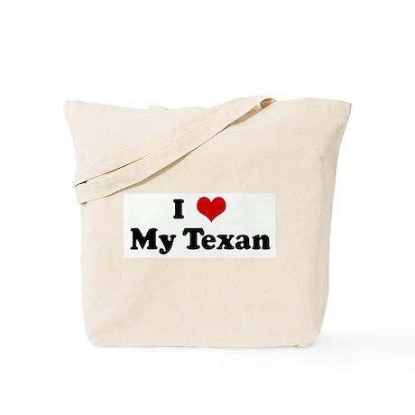 I Love My Texan Tote Bag