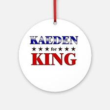 KAEDEN for king Ornament (Round)
