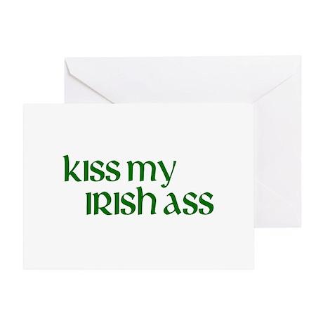 Kiss My Irish Ass Greeting Card