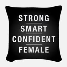 Strong Smart Confident Female Woven Throw Pillow