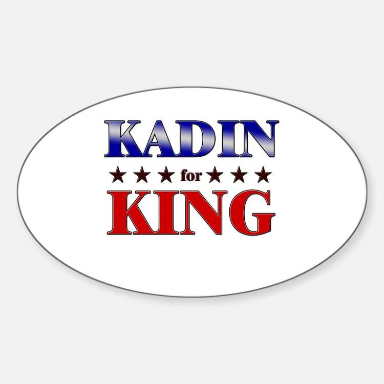 KADIN for king Oval Decal