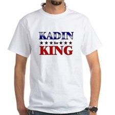 KADIN for king Shirt