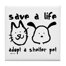 Save a Life - Adopt a Shelter Pet Tile Coaster