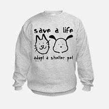 Save a Life - Adopt a Shelter Pet Sweatshirt