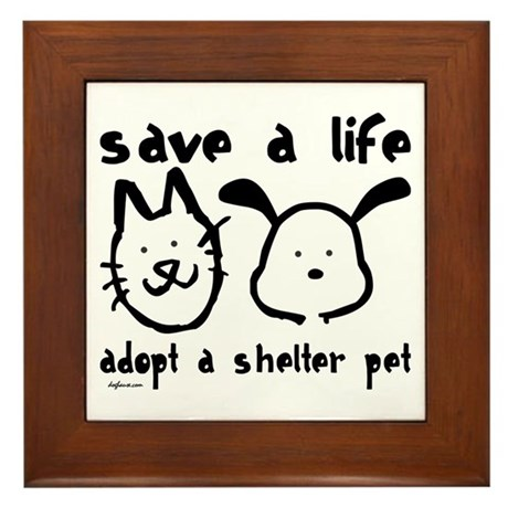 Save a Life - Adopt a Shelter Pet Framed Tile