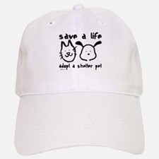 Save a Life - Adopt a Shelter Pet Baseball Baseball Cap