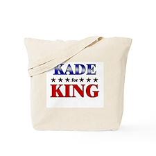 KADE for king Tote Bag