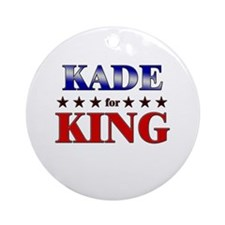 KADE for king Ornament (Round)