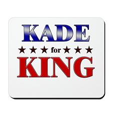 KADE for king Mousepad