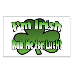 I'm Irish Rub Me for Luck Rectangle Decal