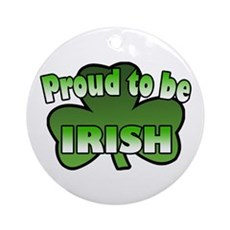 Proud to be Irish Ornament (Round)