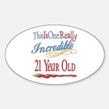 Incredible At 21 Oval Decal