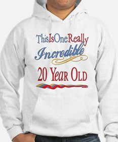 Incredible At 20 Hoodie