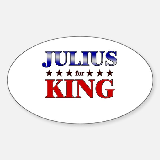 JULIUS for king Oval Decal