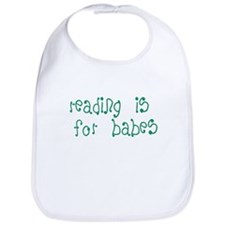 Reading is For Babes Bib