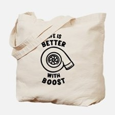 Life is better with boost Tote Bag