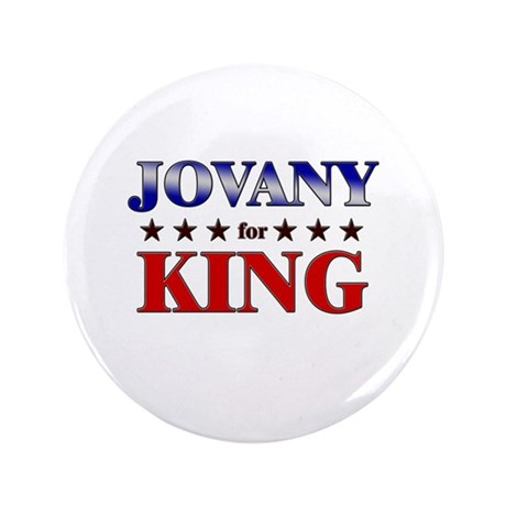 "JOVANY for king 3.5"" Button"