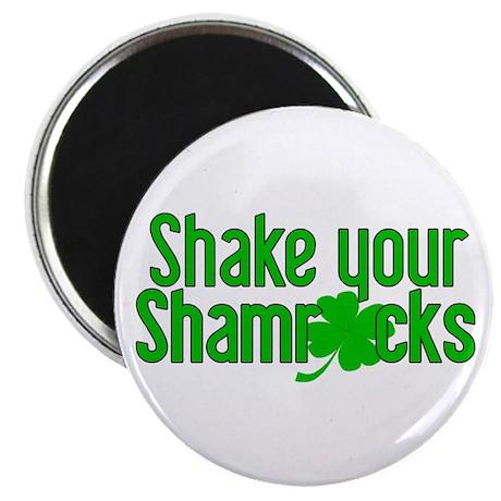 Shake Your Shamrocks! Magnet
