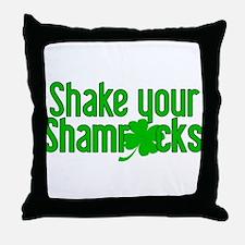 Shake Your Shamrocks! Throw Pillow