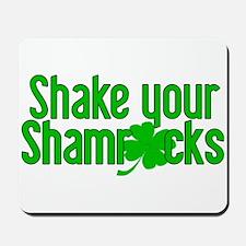 Shake Your Shamrocks! Mousepad