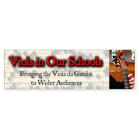 Viols in Our Schools Bumper Sticker