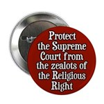Protect the Supreme Court Button