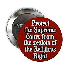 Protect the Supreme Court Button